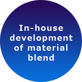In-house development of material blend